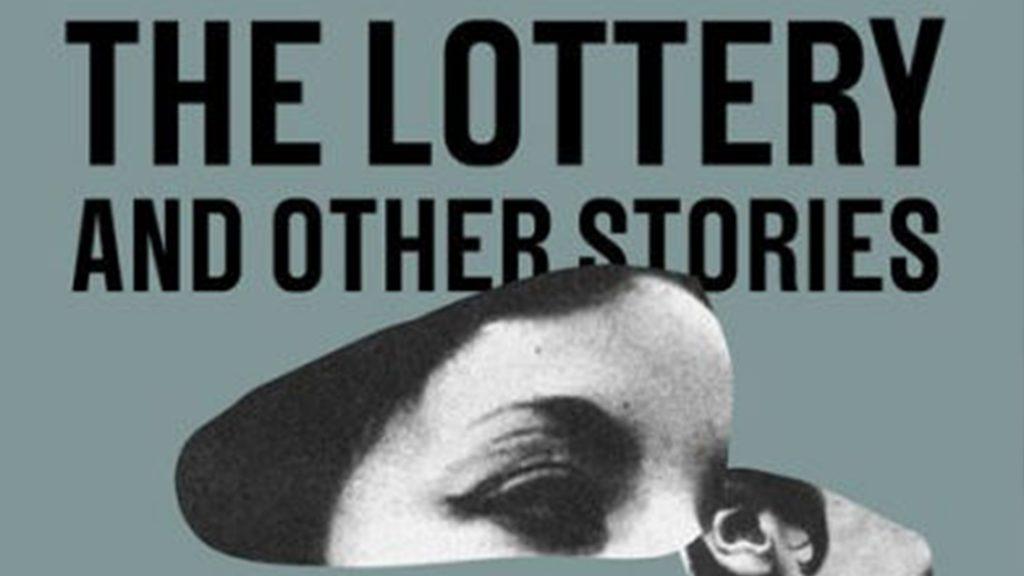 The Lottery via Farrar, Straus and Giroux