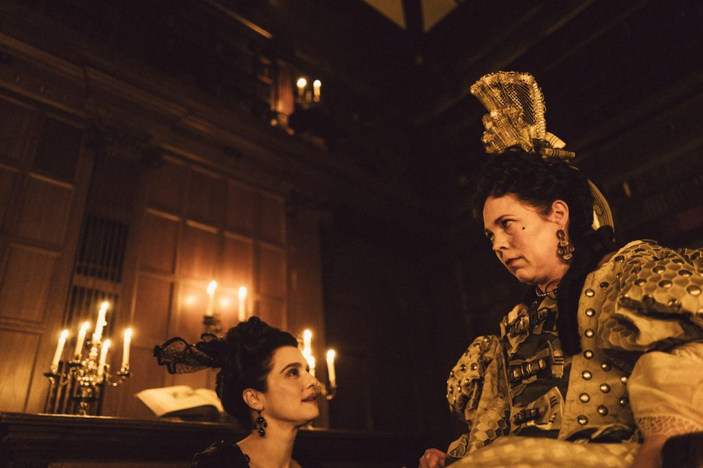 Rachel Weisz and Olivia Colman in the film THE FAVOURITE. Photo by Yorgos Lanthimos. © 2018 Twentieth Century Fox Film Corporation All Rights Reserved. hoto by Yorgos Lanthimos. © 2018 Twentieth Century Fox Film Corporation All Rights Reserved